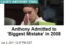 Casey Anthony Trial: Anthony Admitted to 'Biggest Mistake' in Not Calling Police After Caylee Disappeared
