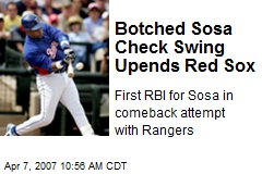 Botched Sosa Check Swing Upends Red Sox