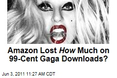 Amazon.com Lost More Than $3M on Lady Gaga 99-Cent 'Born This Way' Downloads