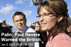 Palin: Paul Revere Warned the British