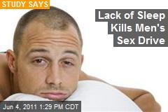 Lack of Sleep Kills Men's Sex Drive