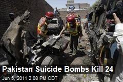 Pakistan Suicide Bombs Kill 24