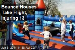 Bounce Houses Take Flight, Injuring 13