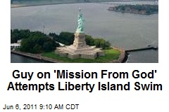 Guy on 'Mission From God' Attempts Liberty Island Swim