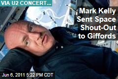 Endeavour Commander Mark Kelly Sends Message from Space to Gabrielle Giffords