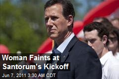 Woman Faints at Santorum's Kickoff