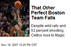 That Other Perfect Boston Team Falls