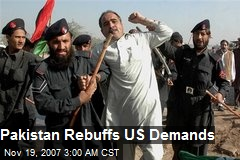 Pakistan Rebuffs US Demands