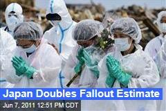 Japan Doubles Estimate of Radioactive Fallout at Fukushima Dai-ichi Plant