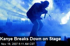 Kanye Breaks Down on Stage