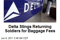 Delta Stings Returning Soldiers for Baggage Fees