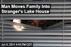 Man Moves Girlfriend, Family Into Someone Else's Lake House Near Rochester, NY