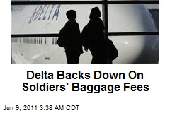 Delta Backs Down On Soldiers' Baggage Fees