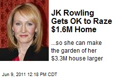 JK Rowling Gets OK to Raze $1.6M Home