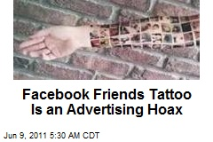 Facebook Friends Tattoo An Advertising Hoax
