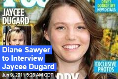 Jaycee Dugard to Give First Interview to Diane Sawyer