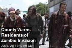 County Warns Residents of Zombie Invasion