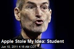 Apple Stole My Idea: Student