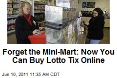 Forget the Mini-Mart: Now You Can Buy Lotto Tix Online