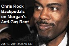 Chris Rock Backpedals on Morgan's Anti-Gay Rant