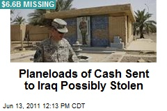 Planeloads of Cash Sent to Iraq Possibly Stolen