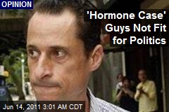 'Hormone Case' Guys Not Fit for Politics
