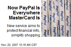 Now PayPal Is Everywhere MasterCard Is