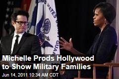 Michelle Obama Goes to Hollywood: Joining Forces Initiative Pushes Portrayal of Military Families