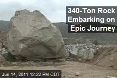 340-Ton Rock Embarking on Epic Journey