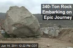 340-Ton Rock Embarking on Epic Journey
