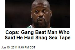 Shaq At Center of Sex Tape, Gang Attack Incident
