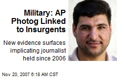 Military: AP Photog Linked to Insurgents