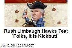Rush Limbaugh Hawks Tea