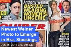Now Weiner's Captured in Bra, Stockings
