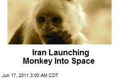 Iran Launching Monkey Into Space