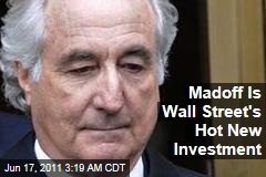 Bernard Madoff Claims Become Hot Wall Street Investment