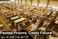 Packed Prisons 'Costly Failure'