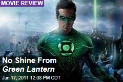 Movie Review Roundup: 'Green Lantern,' Starring Ryan Reynolds and Blake Lively