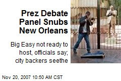 Prez Debate Panel Snubs New Orleans