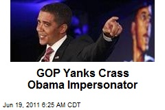 GOP Yanks Crass Obama Impersonator