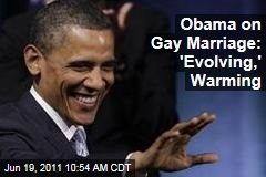 President Obama on Gay Marriage: Views 'Evolving,' Warming
