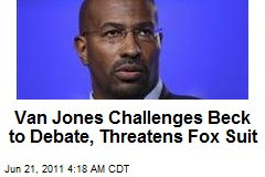 Van Jones Challenges Beck to Debate, Threatens Fox Suit