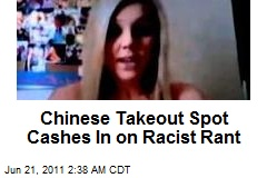 'Ching-Chong' Takeout Cashes In on Racist Rant