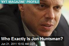 Who Exactly Is Jon Huntsman?