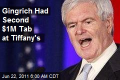 Gingrich Had Second $1M Tab at Tiffany's