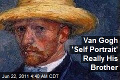 Van Gogh 'Self Portrait' Really His Brother