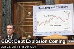 CBO: Debt Explosion Coming