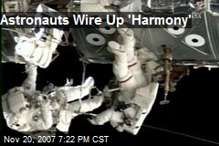 Astronauts Wire Up 'Harmony'