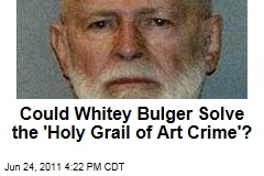 Could Whitey Bulger Solve the 'Holy Grail of Art Crime'?