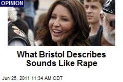 What Bristol Describes Sounds Like Rape